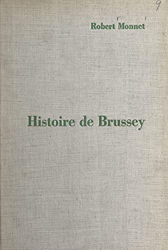 Histoire de Brussey, village comtois de la vallée de l'Ognon (French Edition)