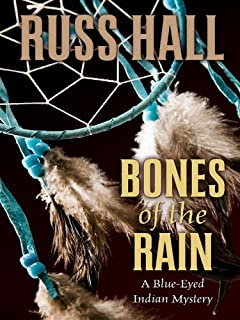 Bones of the Rain: A Blue-eyed Indian Mystery (Five Star Mystery Series)