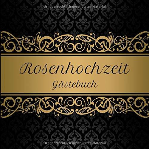Rosenhochzeit Gästebuch: Motiv 1 | Zum Ausfüllen | Für bis zu 40 Gäste zur Hochzeitsfeier |...