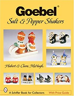 Goebel Salt & Pepper Shakers (Schiffer Book for Collectors)