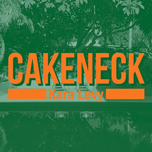 Cakeneck audiobook cover art