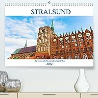 Stralsund - die historische Hansestadt an der Ostsee (Premium, hochwertiger DIN A2 Wandkalender 2022, Kunstdruck in Hochglanz): fotografische Impressionen aus Stralsund (Monatskalender, 14 Seiten )