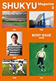 SHUKYU Magazine BODY ISSUE
