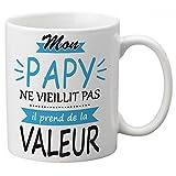 Taza con texto'Mon Papy Ne vieillit Il toma de la valor'