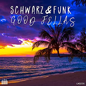 Good Fellas (Beach House Mix)