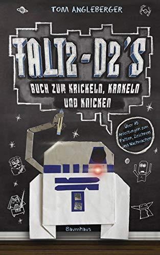 Falt2-D2s Buch zum Krickeln, Krakeln und Knicken: Ein Origami-Yoda-Kritzelbuch