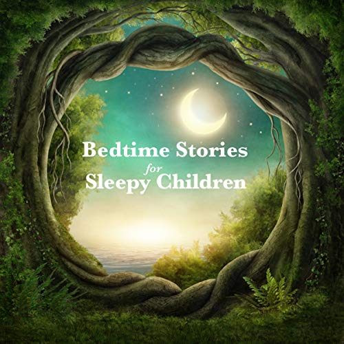 Bedtime Stories for Sleepy Children cover art