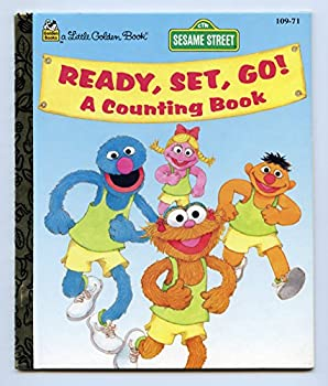 Sesame Street Ready, Set, Go! A Counting Book (Little Golden Book) - Book  of the Little Golden Books