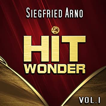 Hit Wonder: Siegfried Arno, Vol. 1