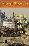L'Hôtel Saint Paul (Illustré) (French Edition)