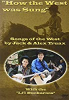 How the West Was Sung [DVD]