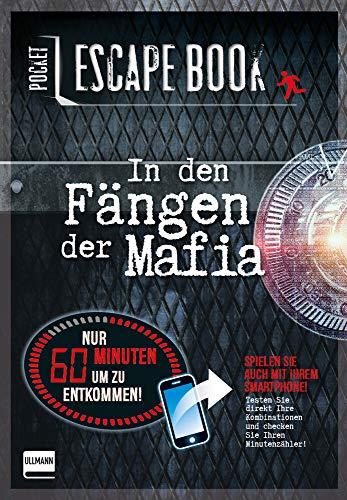 Pocket Escape Book (Escape Room, Escape Game): In den Fängen der Mafia