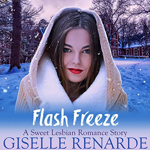Flash Freeze: A Sweet Lesbian Romance Story audiobook cover art