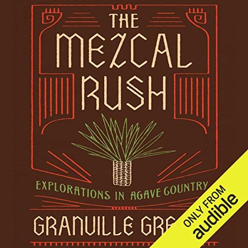 The Mezcal Rush audiobook cover art