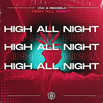 High All Night