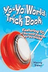 Image: Yo-Yo World Trick Book: Featuring 50 of the Most Popular Yo-Yo Tricks | Paperback: 96 pages | by Harry Baier (Author). Publisher: Dover Publications; Reprint edition (June 18, 2014)
