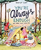 You're Always Enough: And More Than I Hoped For (English Edition)