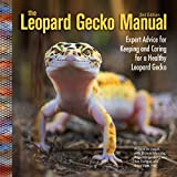 The Leopard Gecko Manual, 2nd Ed...