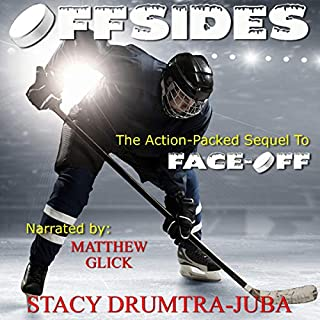 Offsides     Hockey Rivals, Volume 2              Written by:                                                                                                                                 Stacy Juba                               Narrated by:                                                                                                                                 Maxwell Glick                      Length: 3 hrs and 18 mins     Not rated yet     Overall 0.0