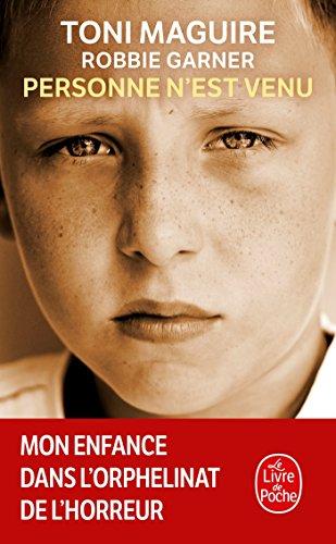 Personne n'est venu - Mon enfance dans l'orphelinat de l'horreur (Documents)