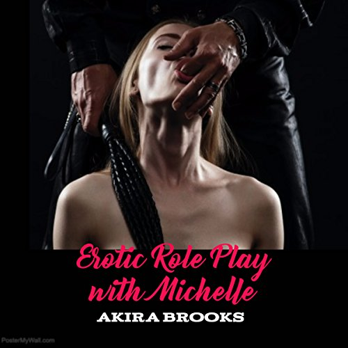 Erotic Role Play with Michelle audiobook cover art