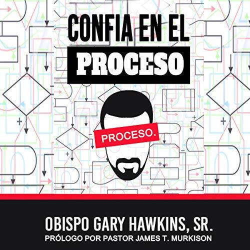 Confia En El Proceso [Trust in the Process] cover art