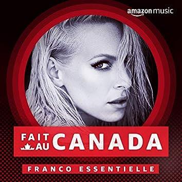 Fait au Canada:  Franco Essentielle