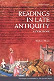 Readings in Late Antiquity: A Sourcebook (Routledge Sourcebooks for the Ancient World)