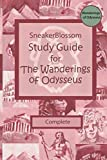 Study Guide for The Wanderings of Odysseus - Complete Edition (SneakerBlossom Ancient History)