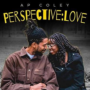 Perspective: Love