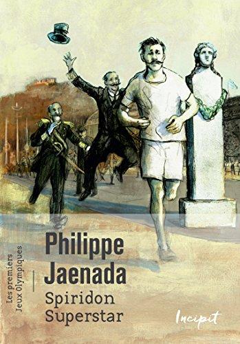 Spiridon Superstar - Les premiers jeux olympiques
