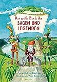 Das große Buch der Sagen und Legenden für Kinder