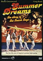 Summer Dreams: The Story of the Beach Boys [DVD]