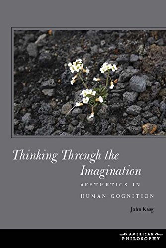 Thinking Through the Imagination: Aesthetics in Human Cognition (American Philosophy)の詳細を見る