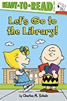 Let's Go to the Library! (Peanuts)