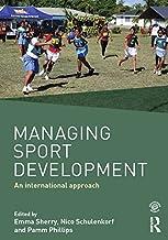 Managing Sport Development: An international approach