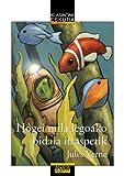 Hogei mila legoako bidaia itsaspetik (CLÁSICOS - Clásicos a Medida (Euskadi))
