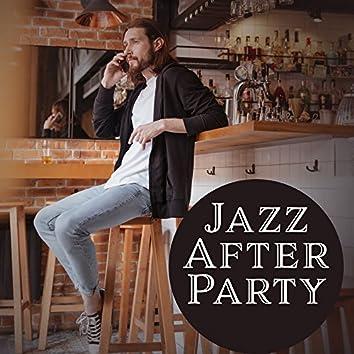 Jazz After Party – Jazz Lounge, Instrumental Music, Jazz 2017, Alternative Club Music