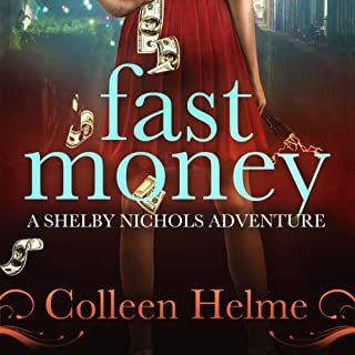 Fast Money: A Shelby Nichols Adventure audiobook cover art