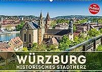 WUeRZBURG Historisches Stadtherz (Wandkalender 2022 DIN A2 quer): Sommerliche Impressionen aus Unterfranken (Geburtstagskalender, 14 Seiten )