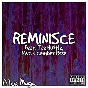 Reminisce (feat. Tae Hu$tle, M4c & Camber Rose)