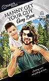 Manny Get Your Guy (Dreamspun Desires Book 37) (English Edition)