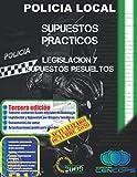 Supuestos Prácticos Policia Local de Andalucía: Legislación y Supuestos resueltos