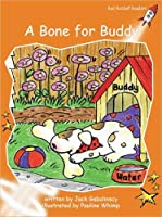 A Bone for Buddy: Fluency (Red Rocket Readers: Fluency Level 1: Orange)