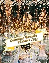 Calendar Weekly Planner 2020: Monthly Planner, Academic Planner, Agenda Schedule Organizer Logbook and Journal Personal, Academic School Year, Student Planner