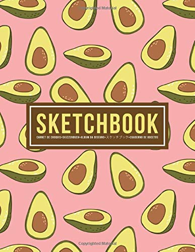 Sketchbook: Carnet de croquis | Skizzenbuch | Album da disegno | スケッチブック | Cuaderno de bocetos: 100 Blank Page Sketch Book for Drawing, Doodling & Writing: Avocados on Pink 606-4