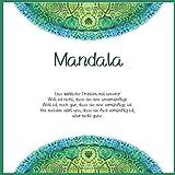 Mandala - Das wirkliche Problem mit unserer Welt ist nicht, dass sie eine unvernünftige Welt ist, noch gar, dass sie eine vernünftige ist. Am meisten ... sie...