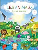 Animaux Livre de Coloriage: Variété d'animaux pour les tout-petits à colorier - Niveau facile à des fins ludiques et éducatives - Livre de coloriage pour les tout-petits 4-8 ans - École maternelle et maternelle.