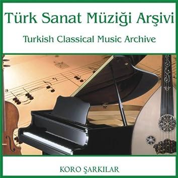 Türk Sanat Müziği Arşivi   Koro Şarkıar 3
