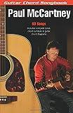 Paul McCartney: Guitar Chord Songbook (6 inch. x 9 inch.) (Guitar Chord Songbooks)